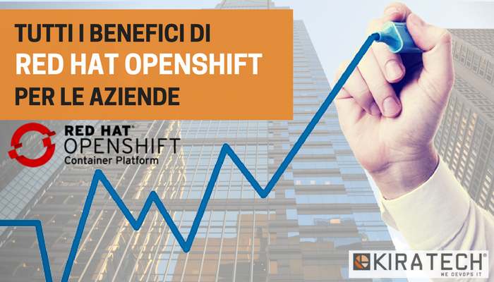 I BENEFICI DI RED HAT OPENSHIFT CONTAINER PLATFORM.png