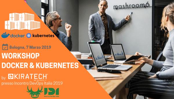 Bologna-Workshop-Docker-Kubernetes-2019-Kiratech-Incontro-DevOps-Italia