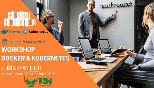 Bologna-Workshop-Docker-Kubernetes-2019-Kiratech-Incontro-DevOps-Italia