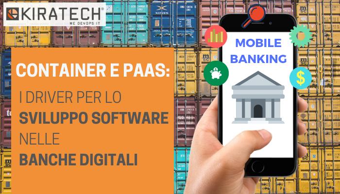 Container-PaaS-driver-sviluppo-software-banche-digitali-Kiratech-consulenza-devops