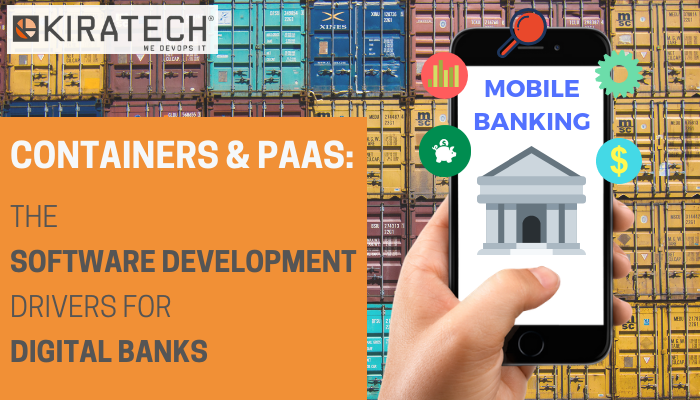 Container-PaaS-driver-sviluppo-software-banche-digitali-Kiratech-consulenza-devops_ENG