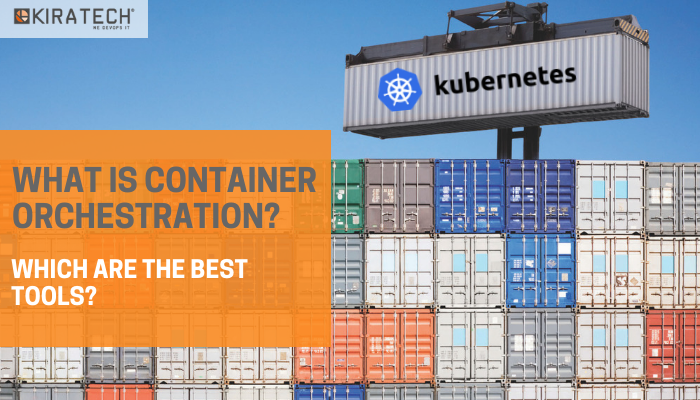 Container_Orchestration_Kiratech_BlogPost_EN