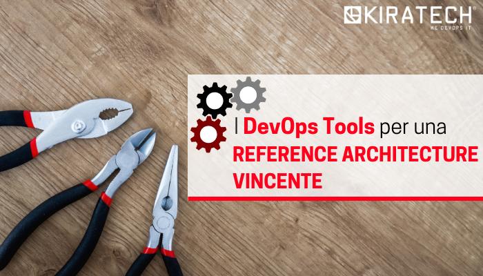 I-devops-tools-per-una-reference-architecture-vincente