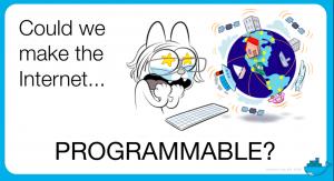 Making the internet programmable - Docker