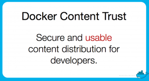 Secure and usable content for developers - Docker